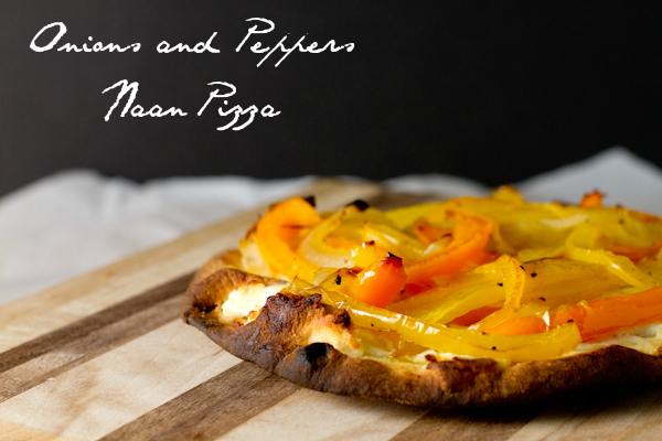 onions and peppers naan pizza - poet in the pantry