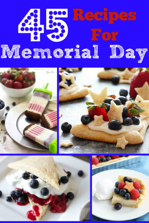 45 Recipes for Memorial Day