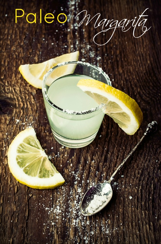 Paleo Margarita ~ A Girl Worth Saving