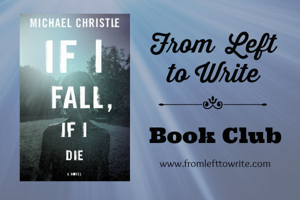 From Left to Write Book Club - If I Fall, If I Die