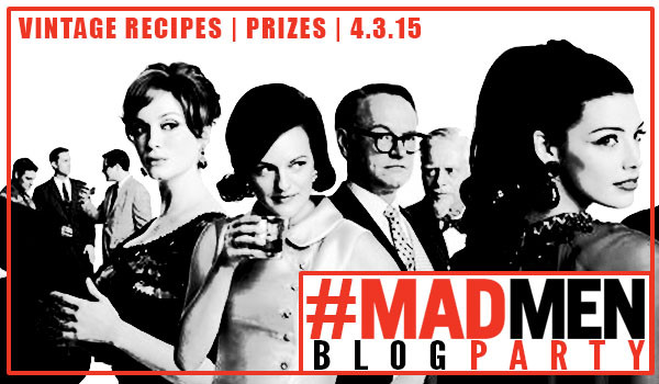 It's a Mad Men Blog Party! Celebrating the last season of Mad Men with cocktails, apps, and giveaways! #MadMenBlogParty