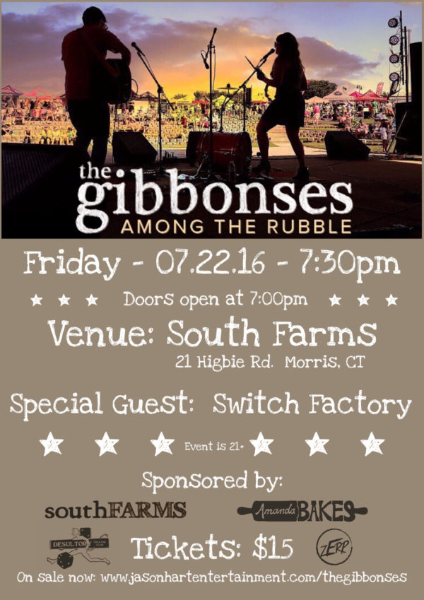 The Gibbonses will be performing in a rare Connecticut appearance at South Farms in Morris on July 22nd, 7:30 PM